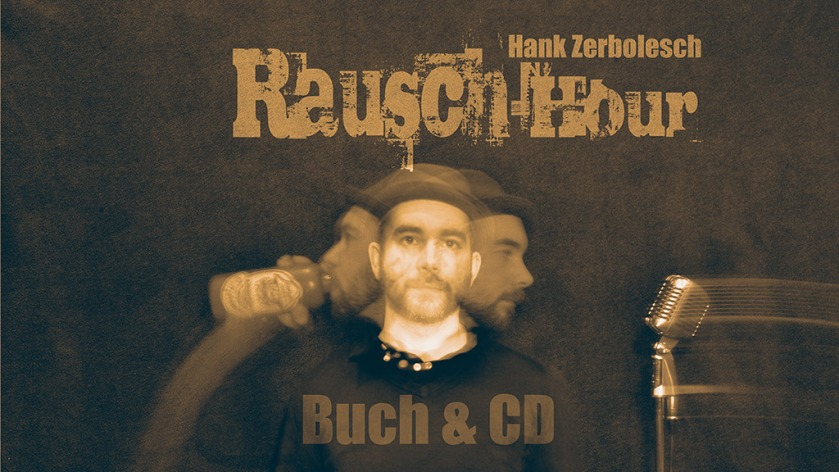 Hank Zerbolesch Rausch Hour